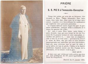 Francuski obrazek z przedstawieniem św. papieża Piusa X i modlitwą do Niepokalanego Poczęcia (pod tekstem modlitwy znajduje się dopisek informujący, że każdy, kto ją odmawia, każdego dnia może wyjednać 300 dni odpustu dla dusz w czyśćcu cierpiących).
